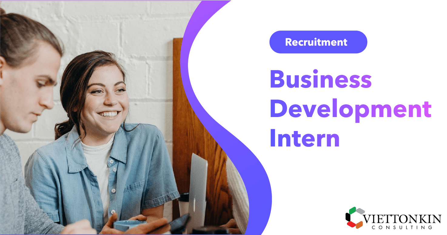 [HN/HCM] Business Development Intern 2019